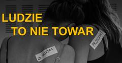 Dziś Europejski Dzień Walki zHandlem Ludźmi